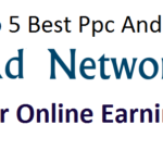Top 5 Best Ppc And Cpc Ads Network For Online Earning