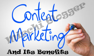 Content Marketing And Its Benefits