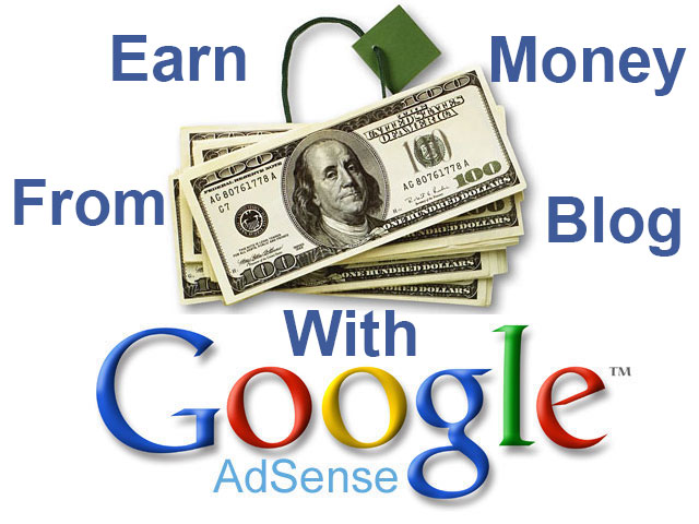 Google Adsense - Earn Money From Blog And Website