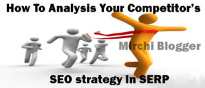how to analysis your competitor's seo strategy for beating them in serp