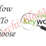 How To Choose Long Tail Keywords For Your Blog