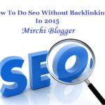 How To Do SEO Without Backlinks In 2015