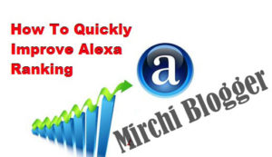 How To Quickly Improve Alexa Ranking