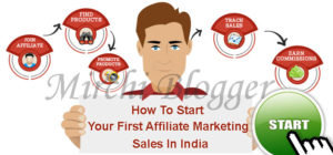 How To Start Your First Affiliate Marketing Sale In India From The Blog