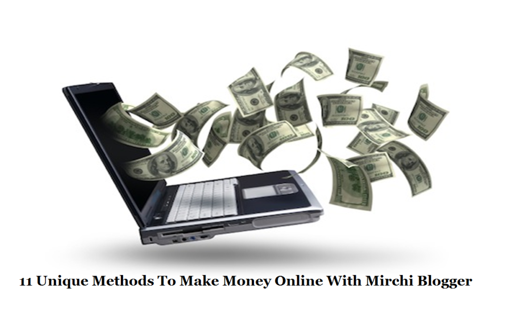 Make Money Online With Mirchi Blogger