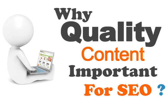 Why Quality Content Important For SEO ?